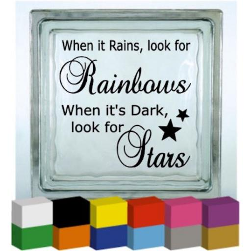 When it rains, look for rainbows V2 Vinyl Glass Block / Photo Frame Decal / Sticker / Graphic