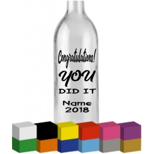 Congratulations You Did it Personalised Bottle Vinyl Decal / Sticker / Graphic