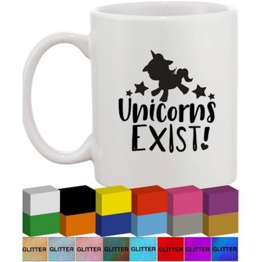 Unicorns exist Glass / Mug Decal / Sticker / Graphic