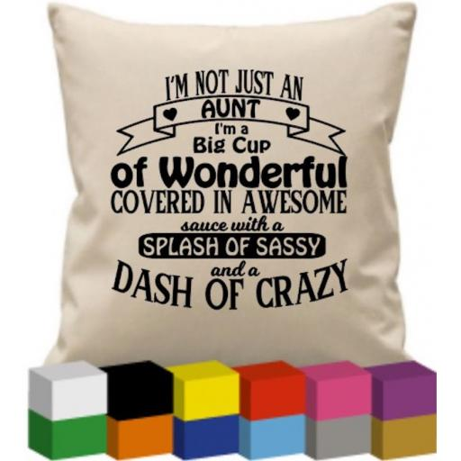 Cushion Cover with I'm not just an Aunt