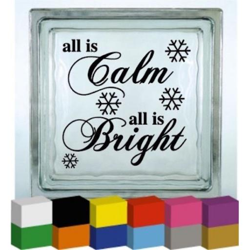 All is Calm, All is Bright Vinyl Glass Block Decal / Sticker / Graphic