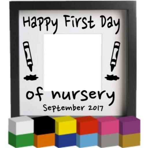 Happy First Day of Nursery Vinyl Glass Block / Photo Frame Decal / Sticker