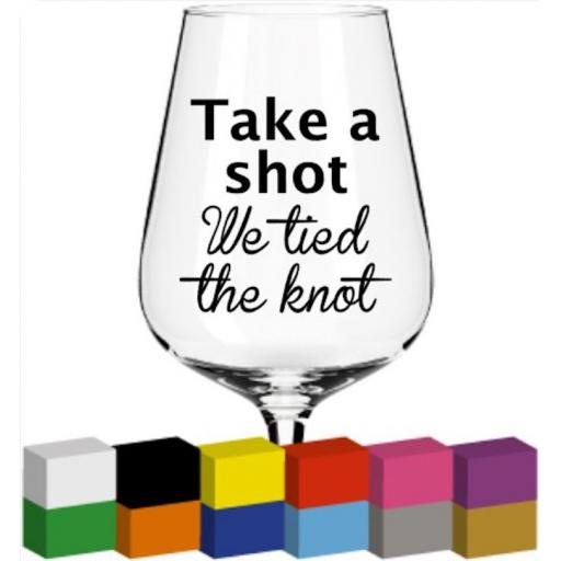 Take a shot Glass / Mug / Cup Decal / Sticker / Graphic