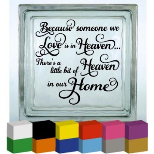 Because Someone V3 Vinyl Glass Block / Photo Frame Decal / Sticker / Graphic