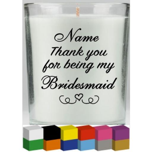 Thank you for being my Personalised V2 Candle Decal / Sticker / Graphic