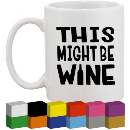 This might be Wine Glass / Mug / Cup Decal / Sticker / Graphic