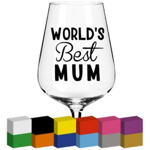 World's Best Mum Glass / Mug / Cup Decal / Sticker / Graphic