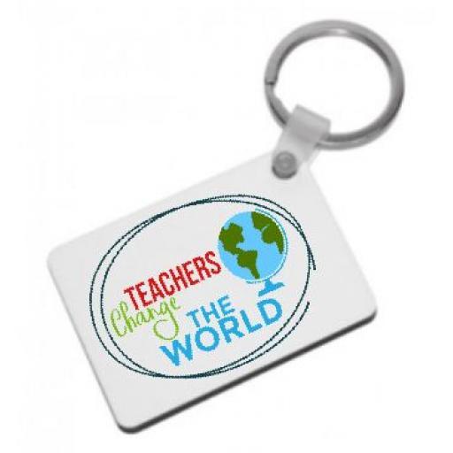 Teachers change the world Keyring