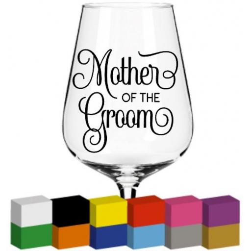 Mother of the Groom Glass / Mug / Cup Decal / Sticker / Graphic