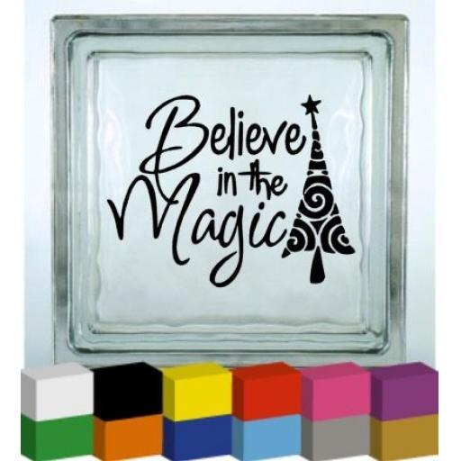 Believe in the Magic Vinyl Glass Block Decal / Sticker / Graphic