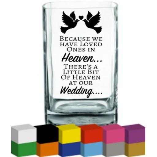 Because we have loved ones Wedding Vase Decal / Sticker / Graphic
