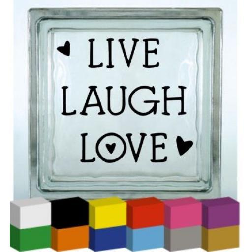 Live Laugh Love V2 Vinyl Glass Block / Photo Frame Decal / Sticker/ Graphic