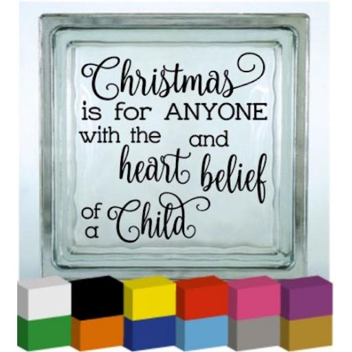 Christmas is for anyone Vinyl Glass Block Decal / Sticker / Graphic