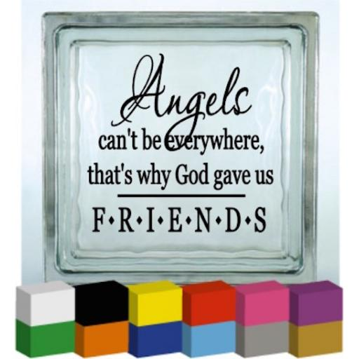 Angels can't be everywhere Vinyl Glass Block / Photo Frame Decal / Sticker / Graphic