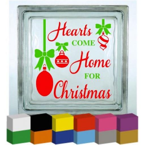 Hearts come home for Christmas Vinyl Glass Block Decal / Sticker / Graphic
