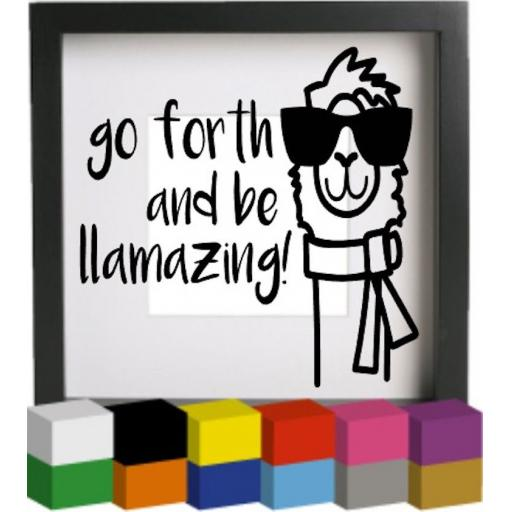 Go forth and be llamazing! Vinyl Glass Block / Photo Frame Decal / Sticker / Graphic