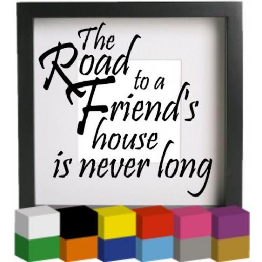 The road to a Friend's House Vinyl Glass Block / Photo Frame Decal / Sticker / Graphic