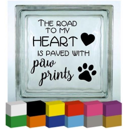 The road to my heart Vinyl Glass Block Decal / Sticker/ Graphic