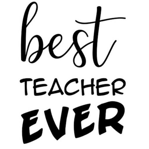 Best Teacher Ever Heat Transfer Vinyl