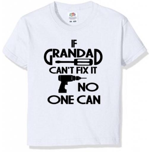 If Grandad can't fix it T-shirt