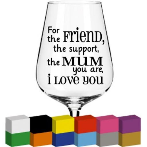 For the Friend, the support Glass / Mug / Cup Decal / Sticker / Graphic