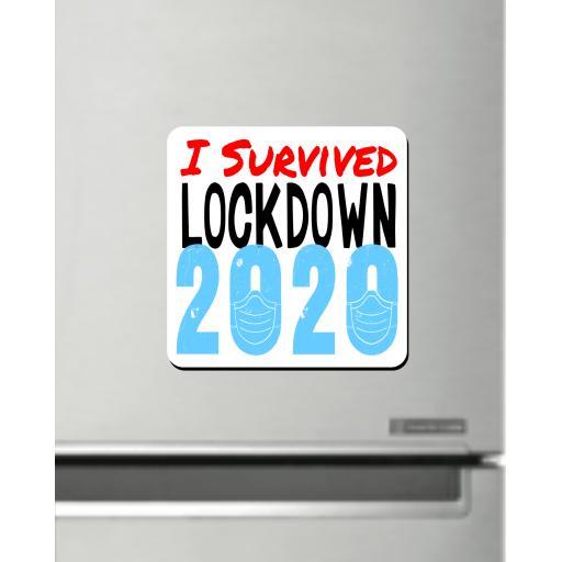 I survived lockdown 2020 Fridge Magnet