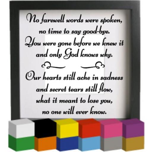 No farewell words were spoken Vinyl Glass Block / Photo Frame Decal / Sticker / Graphic