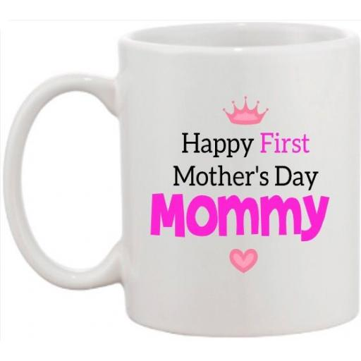 Happy 1st Mother's Day V2 Mug