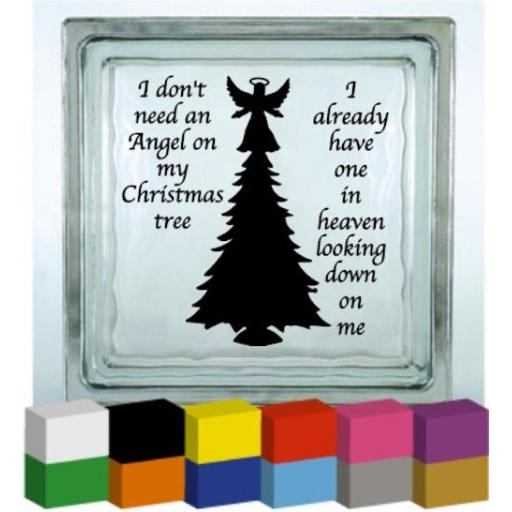 I don't need an Angel on my Christmas tree Vinyl Glass Block Decal / Sticker / Graphic