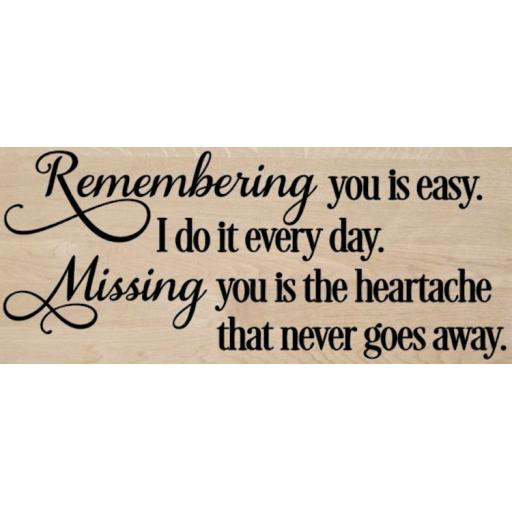 Remembering you is easy Wooden Block Decal / Sticker/ Graphic