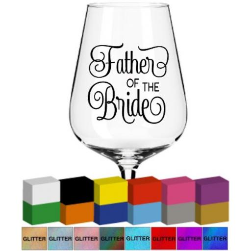 Father of the Bride Glass / Mug Decal / Sticker / Graphic