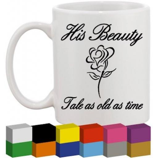 His Beauty Glass / Mug / Cup Decal / Sticker / Graphic