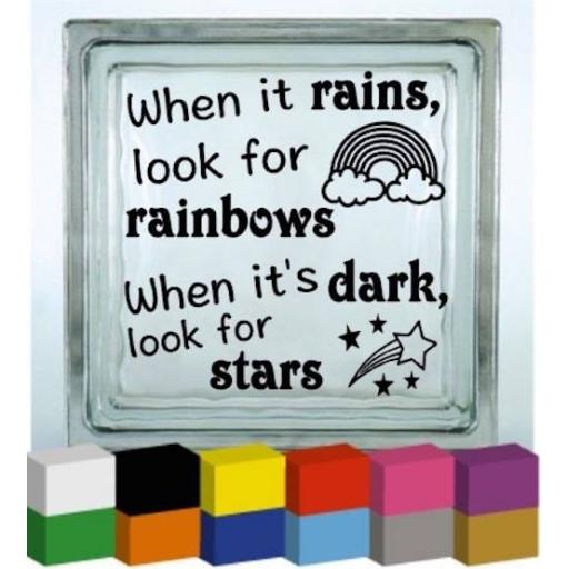 When it rains, look for rainbows Vinyl Glass Block / Photo Frame Decal / Sticker / Graphic