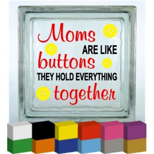 Mums are like buttons Vinyl Glass Block / Photo Frame Decal / Sticker / Graphic
