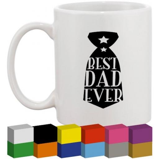 Best Dad Ever Tie Glass / Mug / Cup Decal / Sticker / Graphic