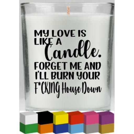 My love is like a candle Candle Decal / Sticker / Graphic