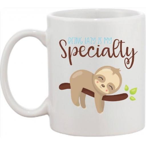 Being lazy is my speciality Sloth Mug