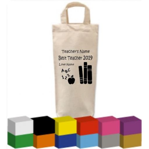 Bottle Bag with Best Teacher (Year) Personalised
