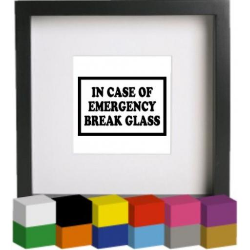 In case of Emergency Break Glass (x2) Photo Frame Decal / Sticker/ Graphic