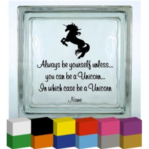 Always be yourself (Personalised) Vinyl Glass Block / Photo Frame Decal / Sticker / Graphic