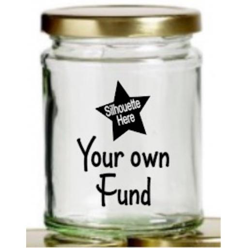 Your Own Fund Mason Jar Decal / Sticker / Graphic
