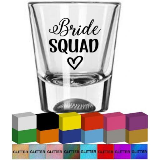 Bride Squad Shot Glass / Mug Decal / Sticker / Graphic