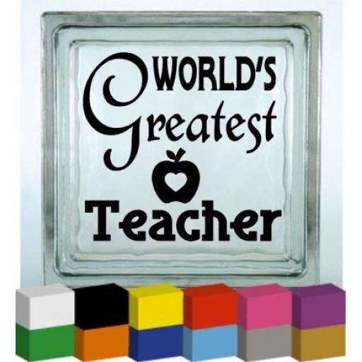 World's Greatest Teacher Vinyl Glass Block / Photo Frame Decal / Sticker / Graphic