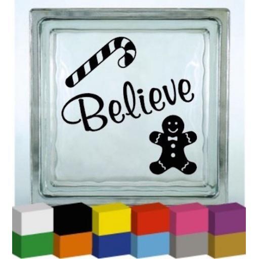 Believe (Christmas) Vinyl Glass Block Decal / Sticker / Graphic