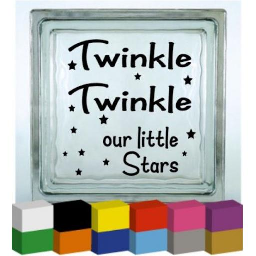 Twinkle Twinkle our little stars Vinyl Glass Block Decal / Sticker / Graphic