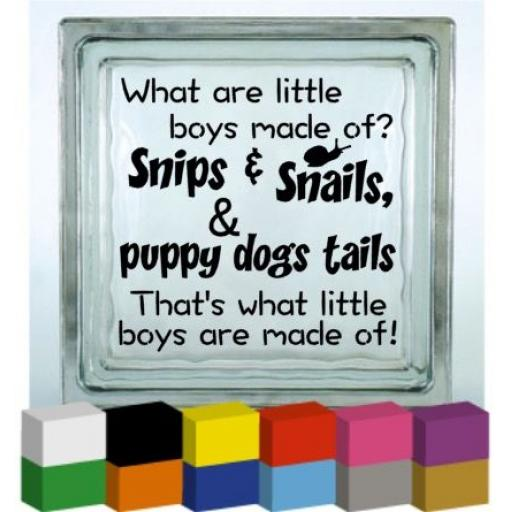 What are little boys made of Vinyl Glass Block / Photo Frame Decal / Sticker / Graphic