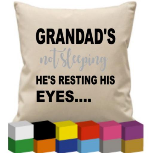 Grandad's not sleeping he's resting his eyes (Personalised) Cushion Cover