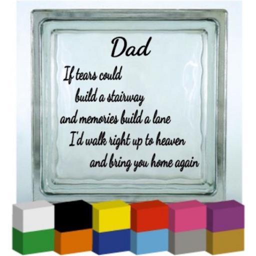 If tears could build (Personalised) Vinyl Glass Block / Photo Frame Decal / Sticker / Graphic