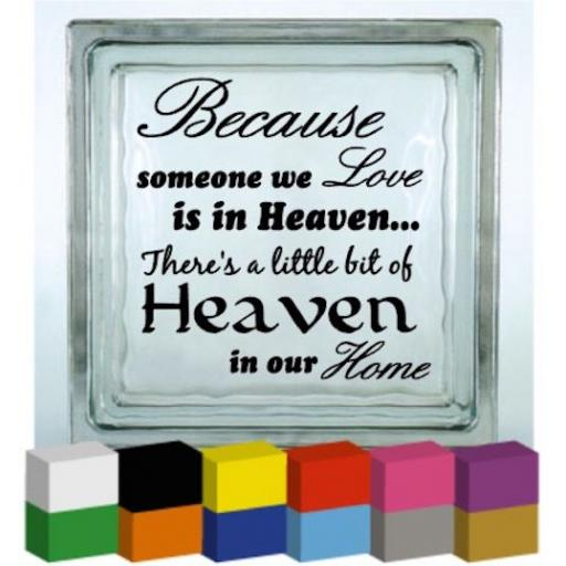 Because someone we Love (Text) Vinyl Glass Block / Photo Frame Decal / Sticker/ Graphic