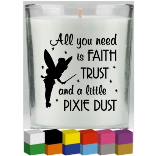 All you need Candle Decal / Sticker / Graphic